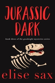 Jurassic Dark ebook by Elise Sax