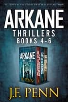 ARKANE Thriller Boxset - One Day in Budapest, Day of the Vikings, Gates of Hell ebook by