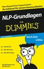 NLP-Grundlagen für Dummies Das Pocketbuch ebook by Romilla Ready, Kate Burton