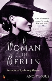 A Woman In Berlin ebook by Anonymous