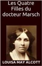 Les Quatre filles du Docteur March (Illustré) ebook by Louisa May Alcott, Pierre-Jules Hetzel