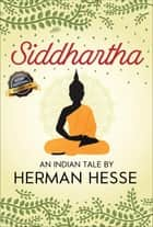 Siddhartha ebook by Hermann Hesse, SBP Editors