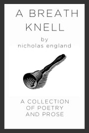A Breath Knell ebook by Nicholas England