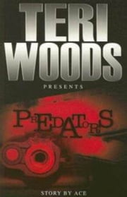 Predators ebook by Teri Woods, Walker Oglesby