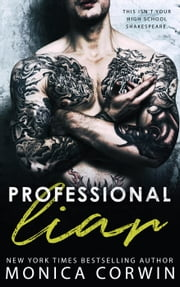Professional Liar - Twisted Shakespeare, #1 ebook by Monica Corwin