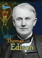 Thomas Edison ebook by Kay Barnham