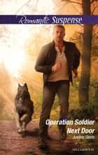 Operation Soldier Next Door ebook by