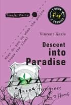 Descent Into Paradise ebook by Vincent Karle