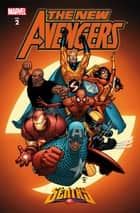 New Avengers Vol. 2: The Sentry ebook by Brian Michael Bendis, Steve Mcniven