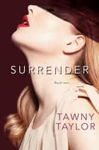 Surrender ebook by Tawny Taylor