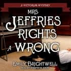 Mrs. Jeffries Rights a Wrong audiobook by Emily Brightwell