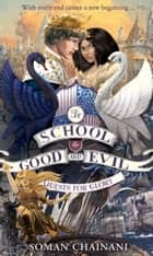 Quests for Glory (The School for Good and Evil, Book 4) ebook by
