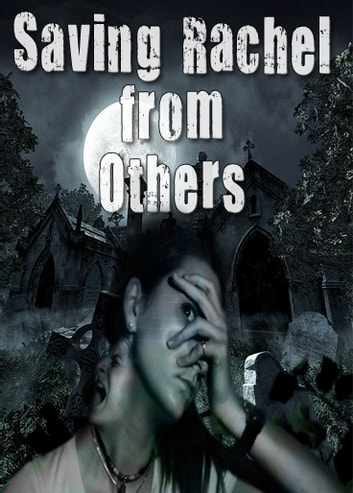 Saving Rachel from Others (Paranormal Vampire Romance Suspense Series) Book 2 ebook by Linda Moore