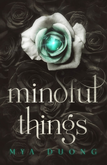 Mindful Things ebook by Mya Duong