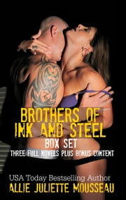 Broters of Ink and Steel Box Set ebook by Allie Juliette Mousseau