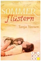 Sommerflüstern ebook by Tanja Voosen