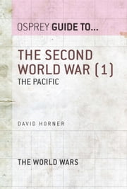 The Second World War (1) - The Pacific ebook by David Horner