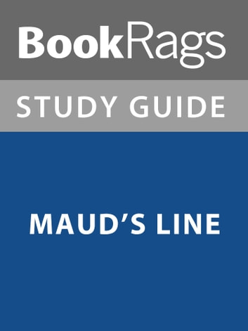 Summary & Study Guide: Maud's Line ebook by BookRags