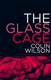 The Glass Cage ebook by Colin Wilson,Colin Stanley