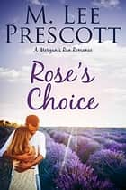 Rose's Choice ebook by M. Lee Prescott