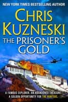 The Prisoner's Gold 電子書 by Chris Kuzneski