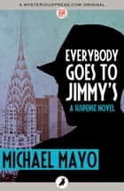 Everybody Goes to Jimmy's eBook by Michael Mayo