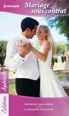 Mariage sous contrat ebook by Jessica Hart,Susan Stephens