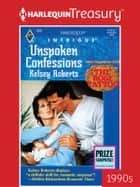 Unspoken Confessions ebook by Kelsey Roberts