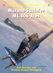 Morane-Saulnier MS.406 Aces ebook by Kari Stenman,Chris Davey
