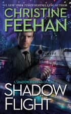 Shadow Flight ekitaplar by Christine Feehan