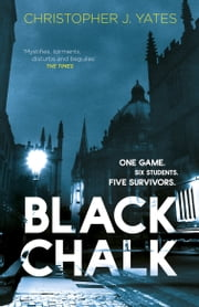 Black Chalk ebook by Christopher J. Yates