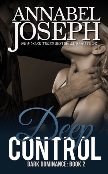 Deep Control ebook by Annabel Joseph