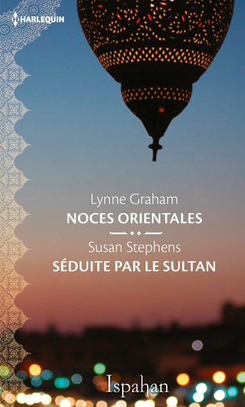 Noces orientales - Séduite par le sultan ebook by Collectif