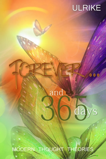 Forever and 365 Days ebook by ULRIKE