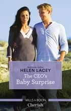 The Ceo's Baby Surprise ebook by Helen Lacey