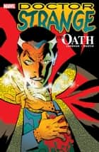 Doctor Strange - The Oath ebook by Brian K. Vaughan, Marcos Martin
