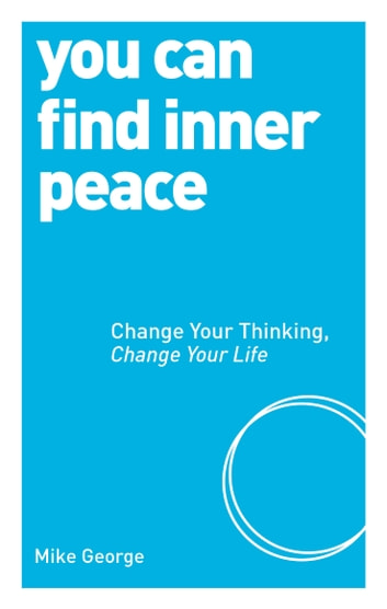 You Can Find Inner Peace ebook by Mike George
