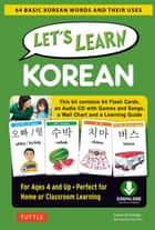Let's Learn Korean Ebook - 64 Basic Korean Words and Their Uses (Downloadable Material Included) ebook by Laura Armitage, Tina Cho