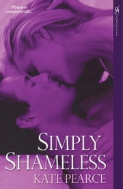 Simply Shameless ebook by Pearce Kate