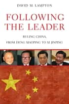 Following the Leader ebook by David M. Lampton