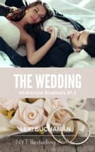 The Wedding ebook by Lexi Buchanan