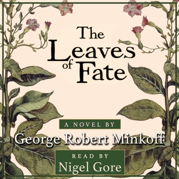 The Leaves of Fate (In the Land of Whispers, Book 3) audiobook by George Robert Minkoff