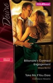 Desire Duo/Billionaire's Contract Engagement/Take Me If You Dare ebook by Maya Banks,Candace Havens