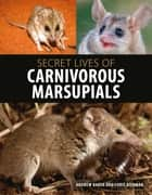 Snort intrusion detection and prevention toolkit ebook by brian secret lives of carnivorous marsupials ebook by andrew baker chris dickman fandeluxe Images