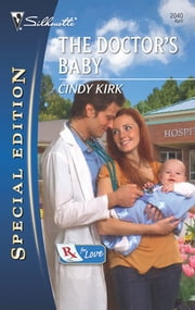 The Doctor's Baby ebook by Cindy Kirk