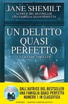 Un delitto quasi perfetto eBook by Jane Shemilt
