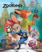 Zootopia Movie Storybook ebook by Disney Book Group