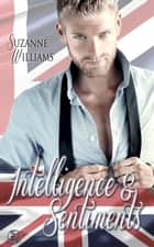 Intelligence et sentiments ebook by Suzanne Williams