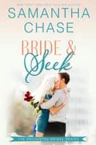 Bride & Seek - Enchanted Bridal, #4 ebook by Samantha Chase