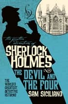 The Further Adventures of Sherlock Holmes: The Devil and the Four ebook by Christopher Husberg